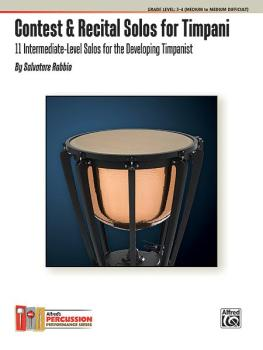 Contest & Recital Solos for Timpani: 11 Intermediate-Level Solos for t (AL-00-37480)
