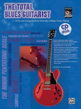 The Total Blues Guitarist: A Fun and Comprehensive Overview of Blues G (AL-00-24420)
