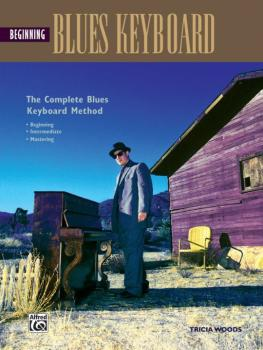 The Complete Blues Keyboard Method: Beginning Blues Keyboard (AL-00-18414)