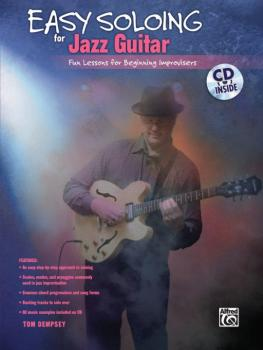 Easy Soloing for Jazz Guitar: Fun Lessons for Beginning Improvisers (AL-00-28246)