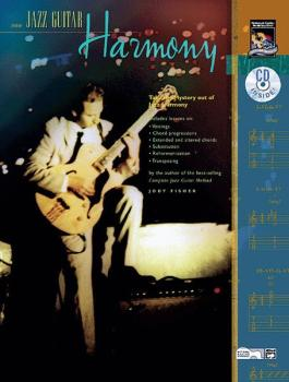 Jazz Guitar Harmony: Take the Mystery Out of Jazz Harmony (AL-00-20440)