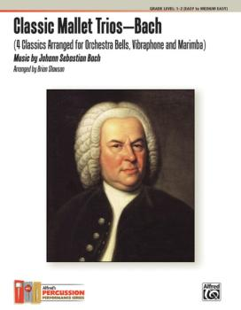 Classic Mallet Trios---Bach: 4 Classics Arranged for Orchestra Bells,  (AL-00-40823)