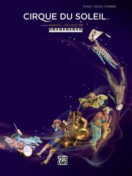 Cirque du Soleil: A New Musical Collection (AL-00-43002)