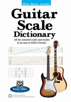 Mini Music Guides: Guitar Scale Dictionary: All the Essential Scales a (AL-00-44329)