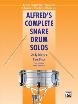 Alfred's Complete Snare Drum Solos: 45 Beginning- to Intermediate-Leve (AL-00-40531)