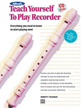 Alfred's Teach Yourself to Play Recorder: Everything You Need to Know  (AL-00-4642)