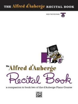 Alfred d'Auberge Piano Course: Recital Book 2: A Companion to Book Two (AL-00-511)