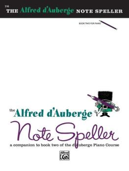 Alfred d'Auberge Piano Course: Note Speller Book 2: A Companion to Boo (AL-00-516)