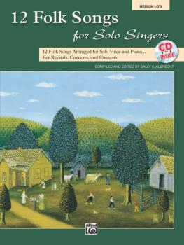 12 Folk Songs for Solo Singers: 12 Folk Songs Arranged for Solo Voice  (AL-00-31049)