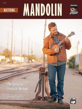 The Complete Mandolin Method: Mastering Mandolin (AL-00-22671)