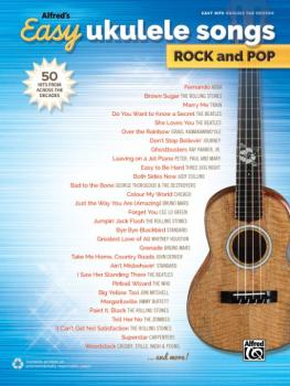 Alfred's Easy Ukulele Songs: Rock and Pop: 50 Hits from Across the Dec (AL-00-44505)