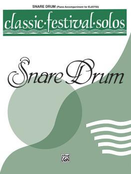 Classic Festival Solos (Snare Drum), Volume 1 Piano Acc. (AL-00-EL03751)
