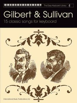 Gilbert & Sullivan: 15 Classic Songs for Keyboard (AL-55-9707A)