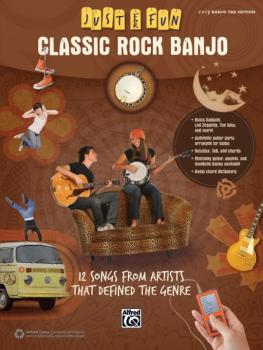 Just for Fun: Classic Rock Banjo: 12 Songs from Artists That Defined t (AL-00-42692)