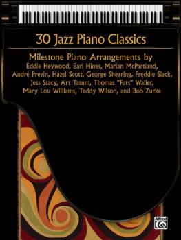 30 Jazz Piano Classics: Milestone Piano Arrangements (AL-00-37165)