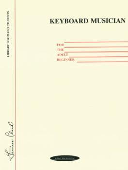 Keyboard Musician for the Adult Beginner (AL-00-0103)
