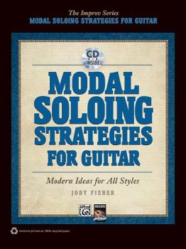 Modal Soloing Strategies for Guitar: Modern Ideas for All Styles (AL-00-35461)