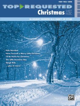 Top-Requested Christmas Sheet Music: 36 Holiday Favorites in a Variety (AL-00-41477)