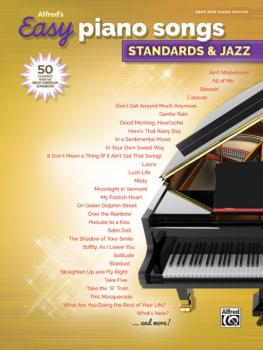 Alfred's Easy Piano Songs: Standards & Jazz: 50 Classics from the Grea (AL-00-45160)