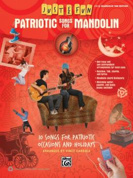 Just for Fun: Patriotic Songs for Mandolin: 10 Songs for Patriotic Occ (AL-00-41058)