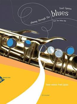 Playing Through the Blues: Tenor Sax Edition (B-flat) (AL-01-ADV14901)