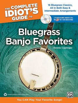 The Complete Idiot's Guide to Bluegrass Banjo Favorites: You CAN Play  (AL-00-34495)