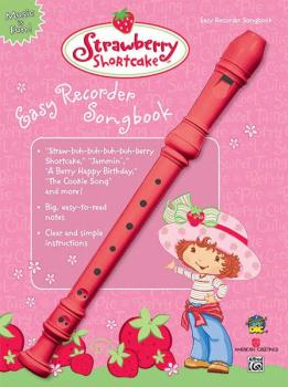 Strawberry Shortcake Easy Recorder Songbook (AL-00-26154)