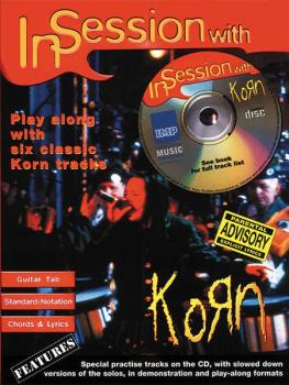 In Session with Korn: Play Along with Six Classic Korn Tracks (AL-55-6608A)