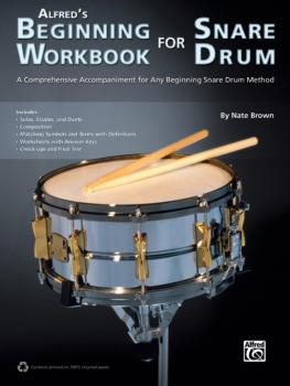 Alfred's Beginning Workbook for Snare Drum: A Comprehensive Accompanim (AL-00-40078)