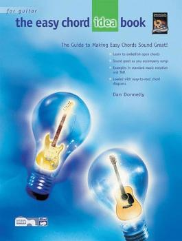 The Easy Chord Idea Book: The Guide to Making Easy Chords Sound Great! (AL-00-19368)