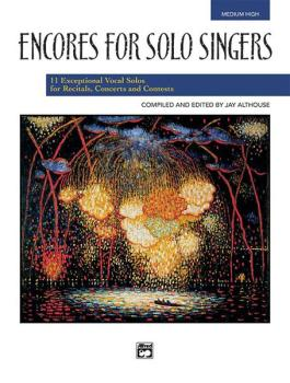 Encores for Solo Singers: 11 Exceptional Vocal Solos for Recitals, Con (AL-00-21829)