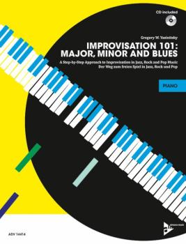 Improvisation 101: Major, Minor, and Blues: A Step-by-Step Approach to (AL-01-ADV14414)