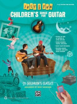 Just for Fun: Children's Songs for Guitar: 59 Children's Classics (AL-00-41034)
