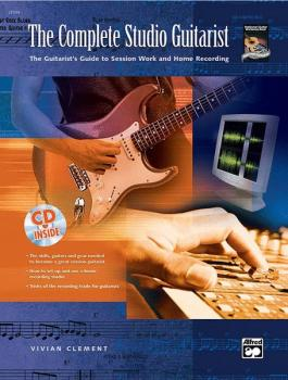 The Complete Studio Guitarist: The Guitarist's Guide to Session Work a (AL-00-22544)