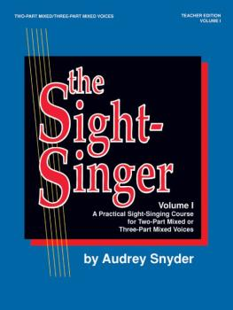 The Sight-Singer, Volume I for Two-Part Mixed/Three-Part Mixed Voices: (AL-00-SVB00102)