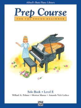 Alfred's Basic Piano Prep Course: Solo Book E (For the Young Beginner) (AL-00-6295)