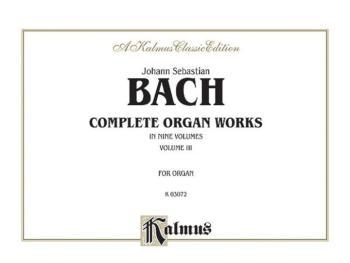 Complete Organ Works, Volume III (AL-00-K03072)