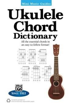 Mini Music Guides: Ukulele Chord Dictionary: All the Essential Chords  (AL-00-31991)
