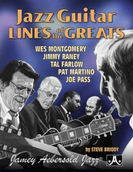 Jazz Guitar Lines of the Greats: Wes Montgomery * Jimmy Raney * Tal Fa (AL-24-JGL)