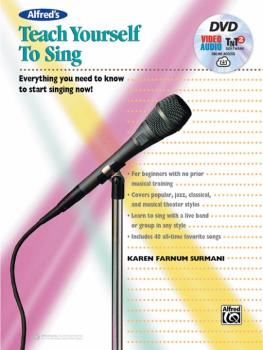 Alfred's Teach Yourself to Sing: Everything You Need to Know to Start  (AL-00-44769)