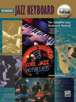 The Complete Jazz Keyboard Method: Intermediate Jazz Keyboard (AL-00-45950)