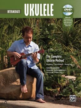 The Complete Ukulele Method: Intermediate Ukulele (AL-00-40919)