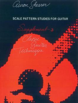 Classic Guitar Technique: Supplement 3: Scale Pattern Studies for Guit (AL-00-FC02322)