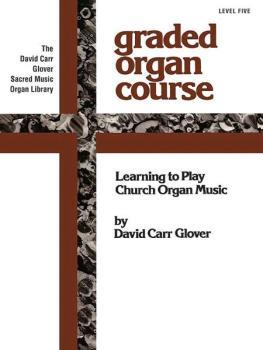 The Church Musician Organ Method, Level 5 (AL-00-FDL00766)