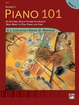 Alfred's Piano 101: Book 2: An Exciting Group Course for Adults Who Wa (AL-00-14591)