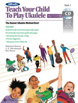 Alfred's Teach Your Child to Play Ukulele, Book 1: The Easiest Ukulele (AL-00-43994)
