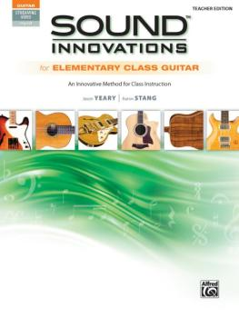 Sound Innovations for Elementary Class Guitar: An Innovative Method fo (AL-00-44086)