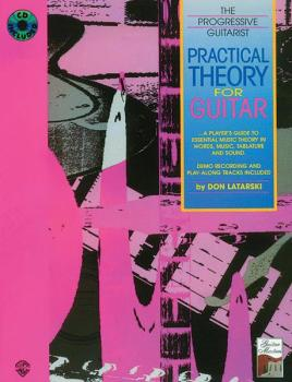 Practical Theory for Guitar: A Player's Guide to Essential Music Theor (AL-00-F3339GTXCD)