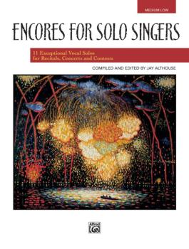 Encores for Solo Singers: 12 Exceptional Vocal Solos for Recitals, Con (AL-00-21832)