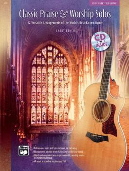 Classic Praise & Worship Solos: 12 Versatile Arrangements of the World (AL-00-22897)